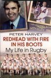 Redhead with fire in his boots - Peter Harvey.